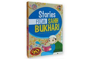STORIES FROM SAHIH BUKHARI